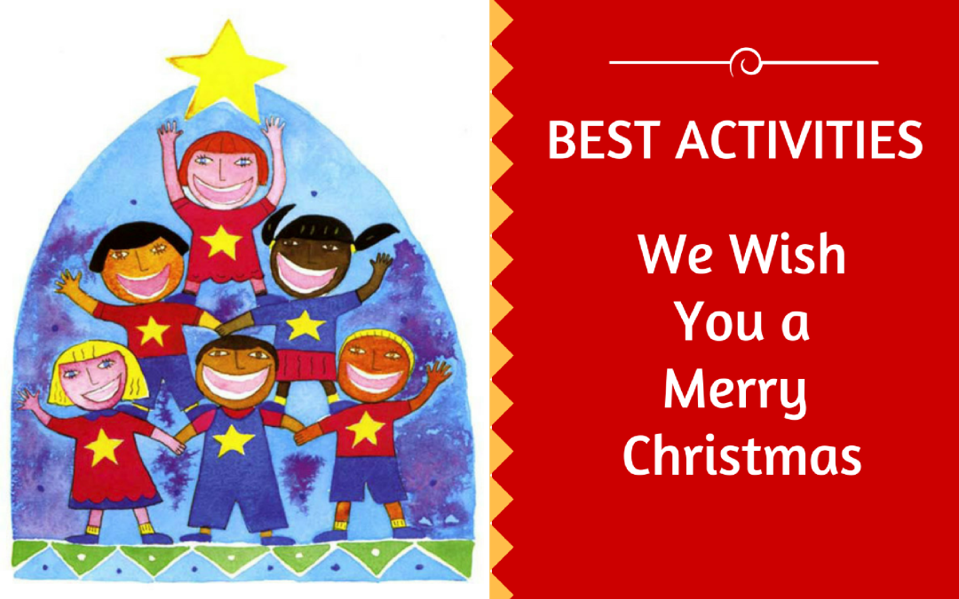 We Wish You A Merry Christmas Activity